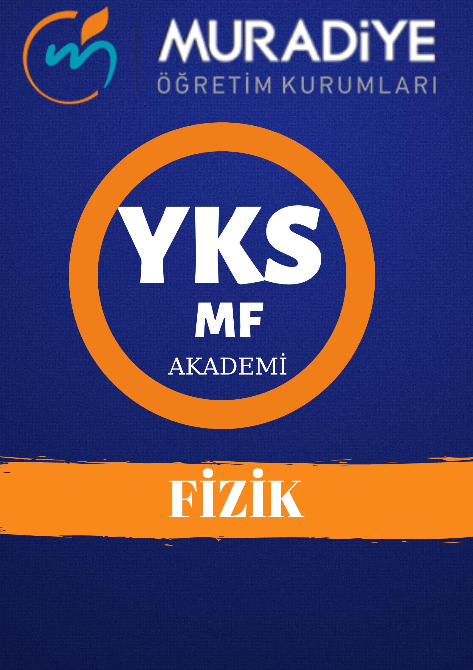 YKS MF | FİZİK